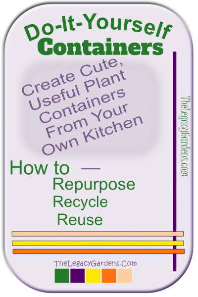 Do-it-yourself Containers for Garden Plants